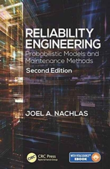 Reliability Engineering : Probabilistic Models and Maintenance Methods, Second Edition, Mixed media product Book
