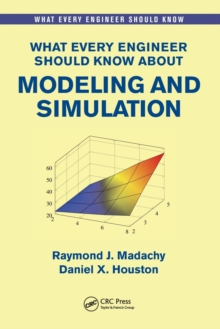 What Every Engineer Should Know About Modeling and Simulation, Paperback Book