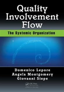 Quality, Involvement, Flow : The Systemic Organization, Paperback Book