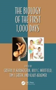 The Biology of the First 1,000 Days, Hardback Book