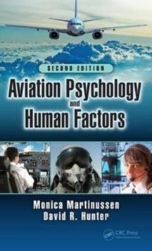 Aviation Psychology and Human Factors, Second Edition, Hardback Book