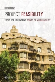 Project Feasibility : Tools for Uncovering Points of Vulnerability, Hardback Book