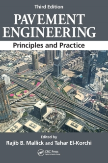 Pavement Engineering : Principles and Practice, Third Edition, Hardback Book