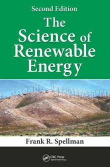 The Science of Renewable Energy, Second Edition, Hardback Book