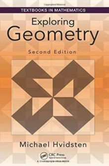 Exploring Geometry, Second Edition, Hardback Book