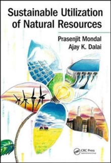 Sustainable Utilization of Natural Resources, Hardback Book