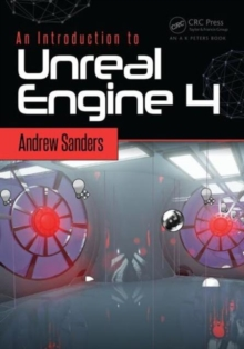 An Introduction to Unreal Engine 4, Paperback / softback Book