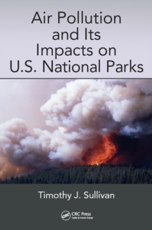 Air Pollution and Its Impacts on U.S. National Parks, PDF eBook
