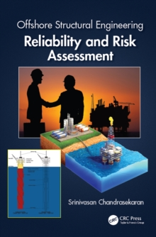 Offshore Structural Engineering : Reliability and Risk Assessment, PDF eBook