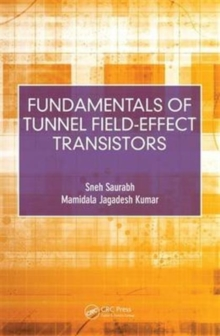 Fundamentals of Tunnel Field-Effect Transistors, Hardback Book