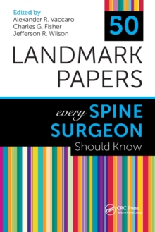 50 Landmark Papers Every Spine Surgeon Should Know, Paperback / softback Book