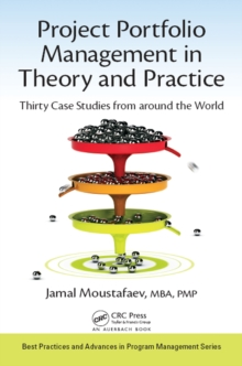 Project Portfolio Management in Theory and Practice : Thirty Case Studies from around the World, PDF eBook