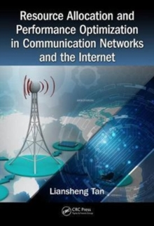 Resource Allocation and Performance Optimization in Communication Networks and the Internet, Hardback Book