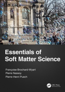 Essentials of Soft Matter Science, Paperback / softback Book