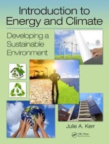 Introduction to Energy and Climate : Developing a Sustainable Environment, Hardback Book