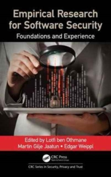 Empirical Research for Software Security : Foundations and Experience, Hardback Book