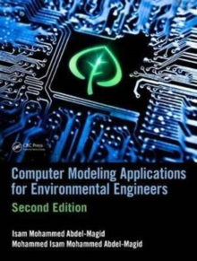 Computer Modeling Applications for Environmental Engineers, Second Edition, Hardback Book