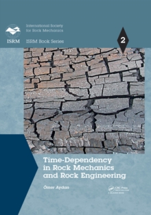 Time-Dependency in Rock Mechanics and Rock Engineering, PDF eBook