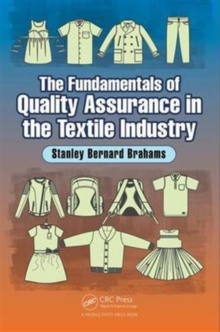 The Fundamentals of Quality Assurance in the Textile Industry, Hardback Book