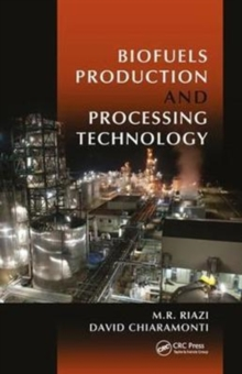 Biofuels Production and Processing Technology, Hardback Book