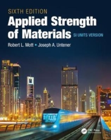 Applied Strength of Materials, Sixth Edition SI Units Version, Paperback Book