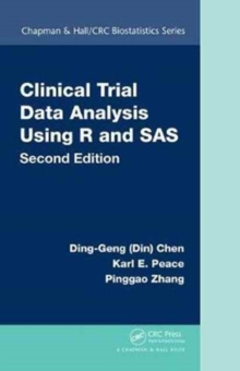 Clinical Trial Data Analysis Using R and SAS, Second Edition, Hardback Book
