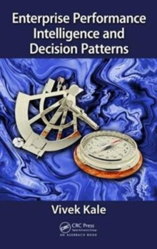 Enterprise Performance Intelligence and Decision Patterns, Hardback Book