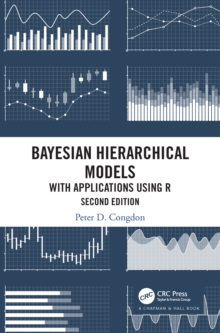 Bayesian Hierarchical Models : With Applications Using R, Second Edition, PDF eBook