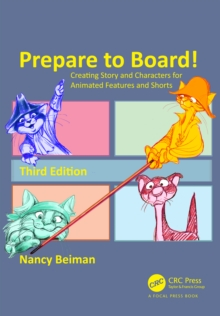 Prepare to Board! Creating Story and Characters for Animated Features and Shorts, PDF eBook