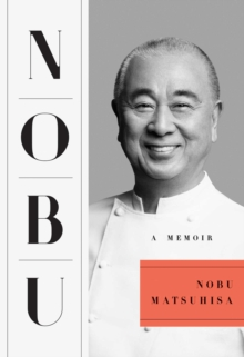 Nobu : A Memoir, EPUB eBook