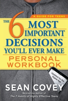 The 6 Most Important Decisions You'll Ever Make Personal Workbook : Updated for the Digital Age, Paperback / softback Book