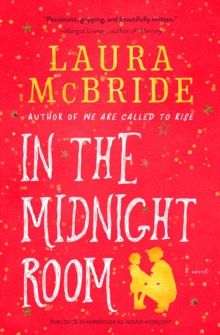 In the Midnight Room : A Novel, Paperback Book