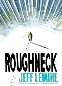 Roughneck, Hardback Book