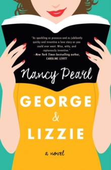 George and Lizzie : A Novel, Paperback / softback Book