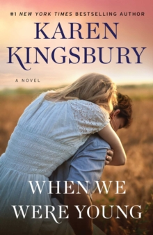 When We Were Young : A Novel, Paperback / softback Book