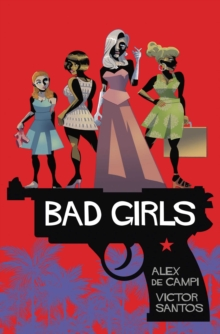 Bad Girls, Hardback Book