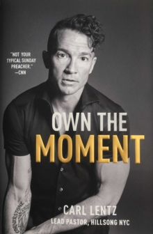 Own The Moment, Hardback Book