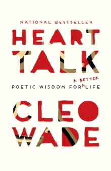 Heart Talk : Poetic Wisdom for a Better Life, Paperback Book