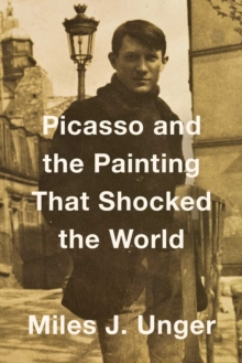 Picasso and the Painting That Shocked the World, Paperback Book