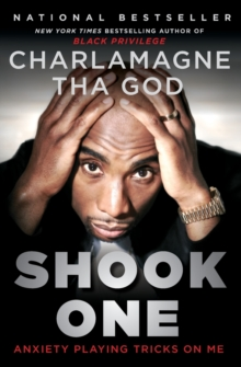 Shook One : Anxiety Playing Tricks on Me, Paperback / softback Book
