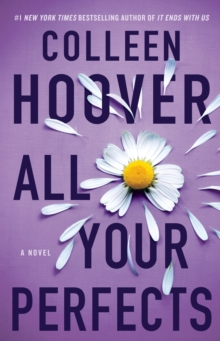 All Your Perfects : A Novel, Paperback / softback Book