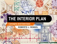 The Interior Plan : Concepts and Exercises, Paperback / softback Book