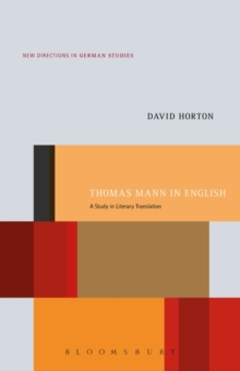 Thomas Mann in English : A Study in Literary Translation, Paperback Book