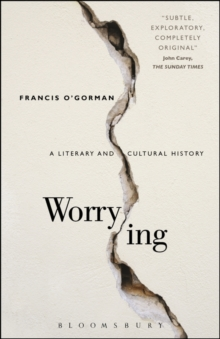 Worrying : A Literary and Cultural History, Paperback / softback Book