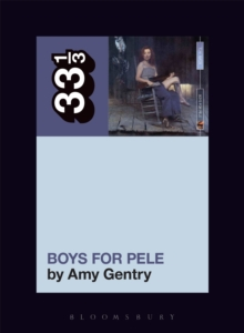 Tori Amos's Boys for Pele, Paperback / softback Book