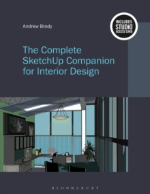 The Complete Sketchup Companion for Interior Design : Bundle Book + Studio Access Card, Multiple copy pack Book