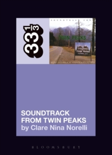 Angelo Badalamenti's Soundtrack from Twin Peaks, Paperback Book