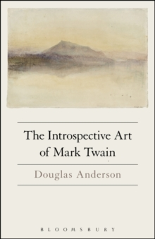 The Introspective Art of Mark Twain, Paperback Book