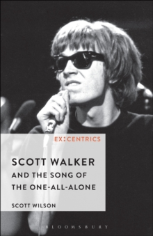Scott Walker and the Song of the One-All-Alone, EPUB eBook