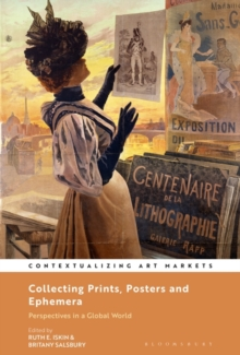 Collecting Prints, Posters, and Ephemera : Perspectives in a Global World, Hardback Book